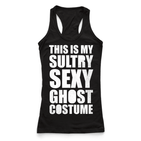 This Is My Sultry Sexy Ghost Costume (White Ink)