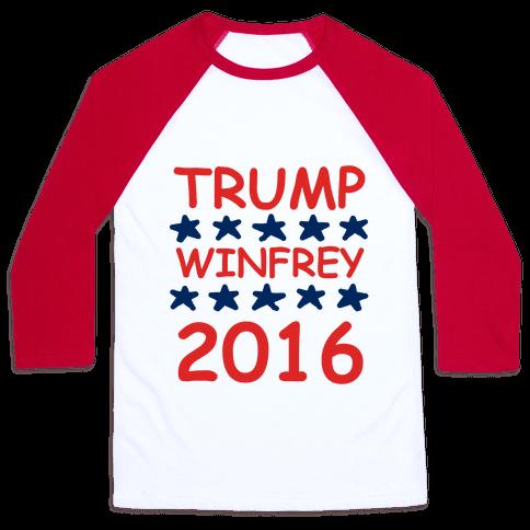 Trump Winfrey 2016 Baseball Tee