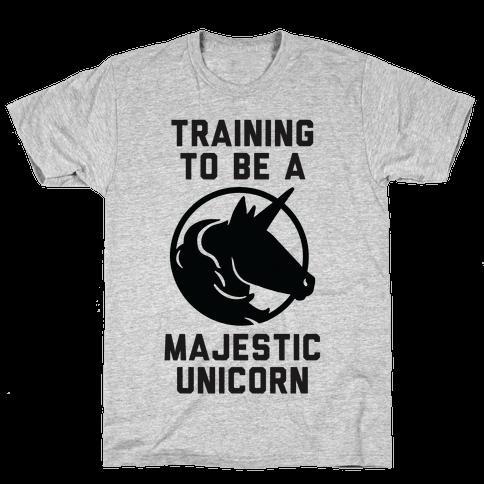 Training to Be A Majestic Unicorn Mens T-Shirt