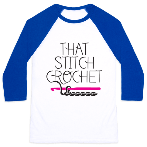 That Stitch Crochet! Baseball Tee