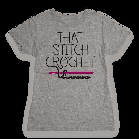 That Stitch Crochet! Womens T-Shirt