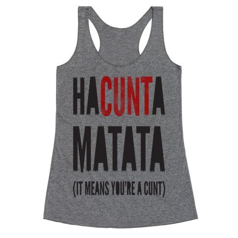 HaC***a Matata Racerback Tank Top