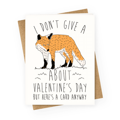 I Don't Give A Fox About Valentine's Day Greeting Card
