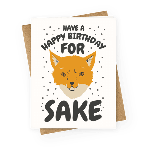 Have A Happy Birthday For Fox Sake Greeting Card