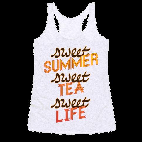 Sweet Summer, Sweet Tea, Sweet Life Racerback Tank Top