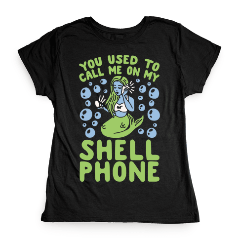 Call Me On My Shell Phone Womens T-Shirt