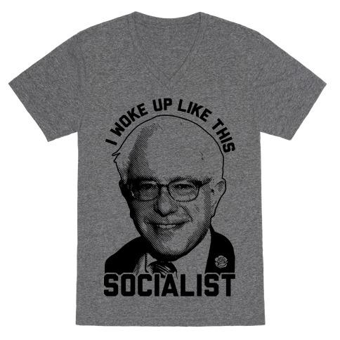 I Woke Up Like This Socialist V-Neck Tee Shirt