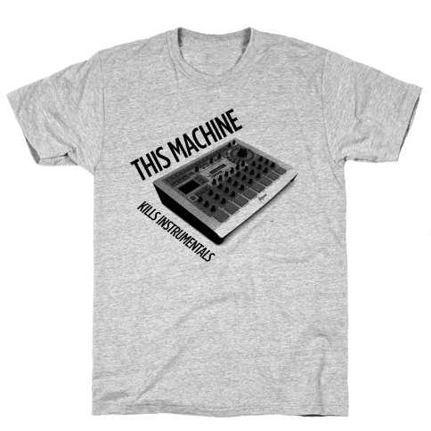 This Machine Kills Instrumentals Mens T-Shirt