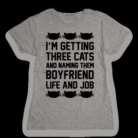 Boyfriend Life And Job Womens T-Shirt