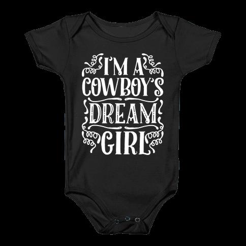 I'm a Cowboy's Dream Girl Baby Onesy