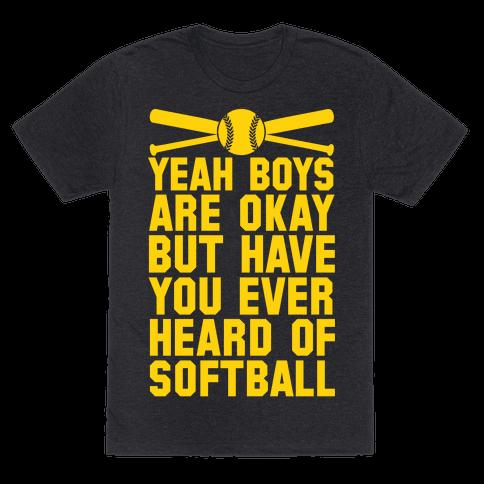 Boys Are Okay But Have You Ever Heard Of Softball