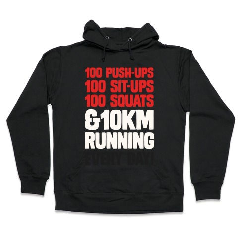 The Strongest Training Regime Hooded Sweatshirt