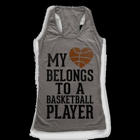 My Heart Belongs to a Basketball Player (Baseball Tee) Racerback Tank Top