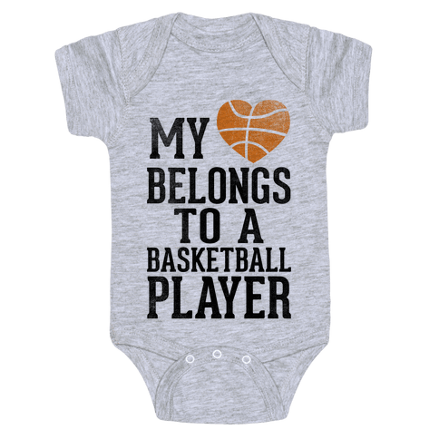 My Heart Belongs to a Basketball Player (Baseball Tee) Baby Onesy