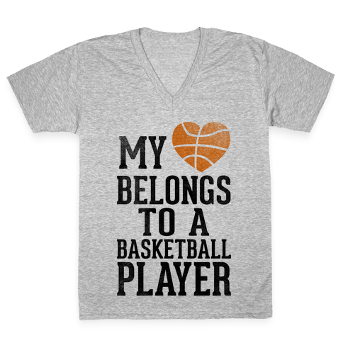My Heart Belongs to a Basketball Player (Baseball Tee) V-Neck Tee Shirt