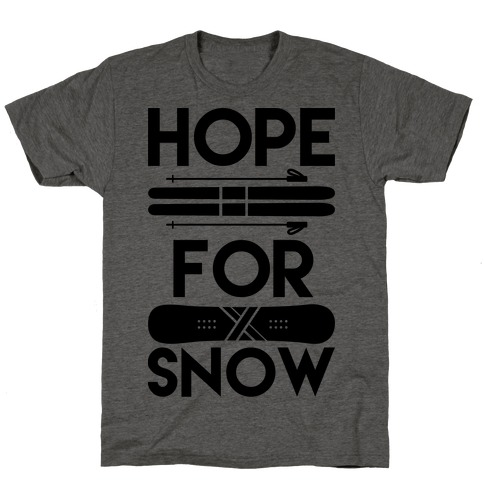 Hope For Snow T-Shirt