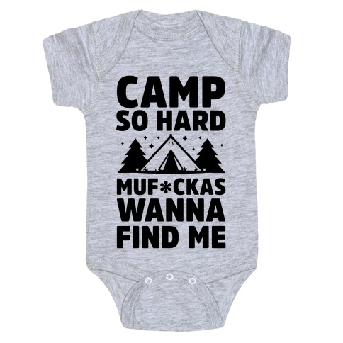 Camp So Hard MuF***as Wanna Find Me Baby Onesy