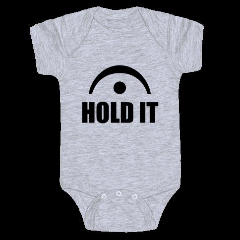 Hold It (Fermata) Baby Onesy