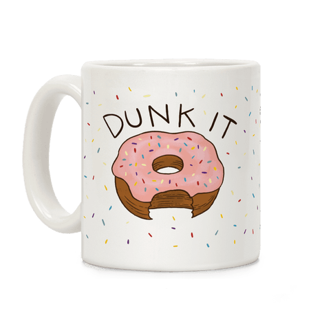 Dunk It (Donut) Coffee Mug