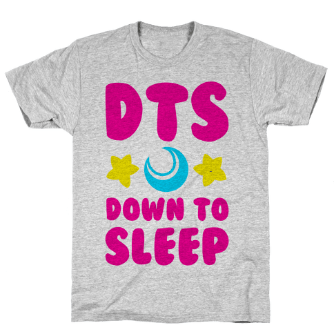 DTS. Down to Sleep Mens T-Shirt
