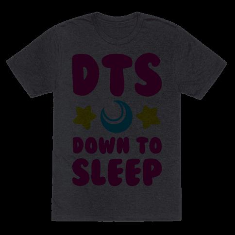 DTS. Down to Sleep