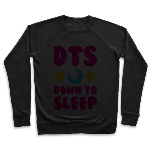 DTS. Down to Sleep Pullover