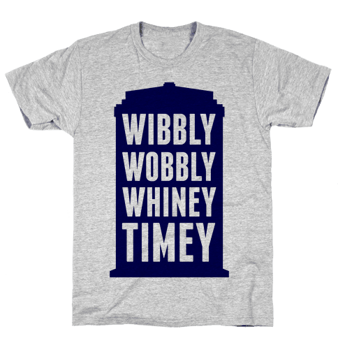 Wibbly Wobbly Whiney Timey Mens T-Shirt