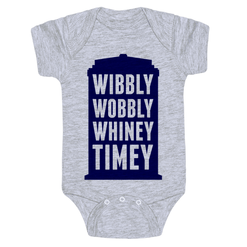 Wibbly Wobbly Whiney Timey Baby Onesy