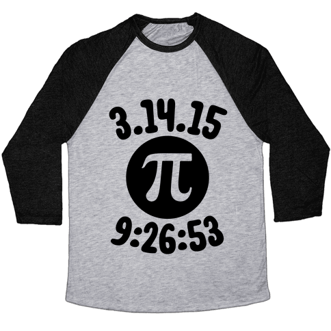 Pi Day 2015 Baseball Tee