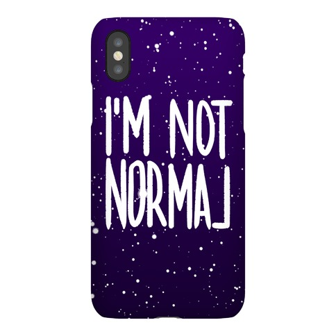 I'm Not Normal Phone Case