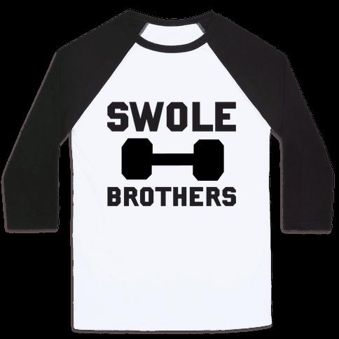 Swole Brothers Baseball Tee