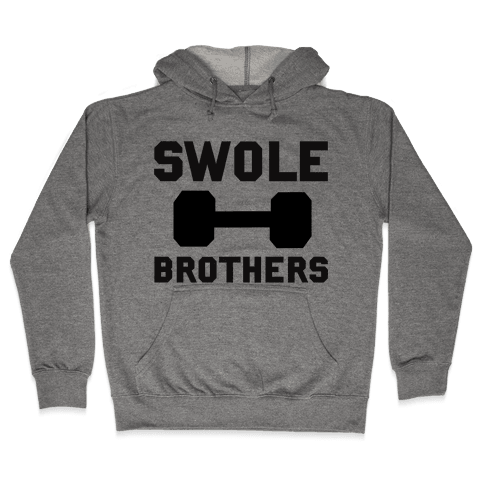 Swole Brothers Hooded Sweatshirt