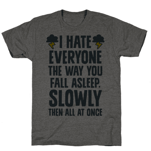 I Hate Everyone (TFIOS) Mens T-Shirt