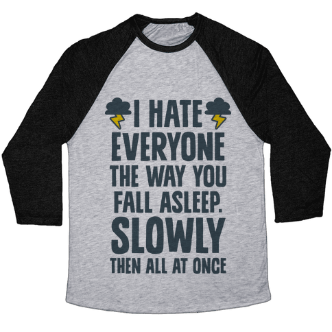 I Hate Everyone (TFIOS) Baseball Tee