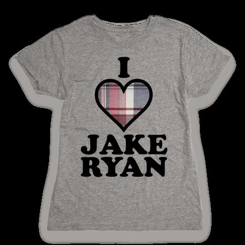 I Love Jake Ryan Womens T-Shirt