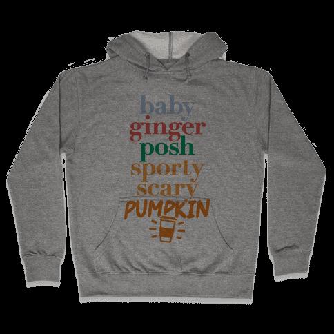 Spice Girls Members List (Pumpkin Spice) Hooded Sweatshirt