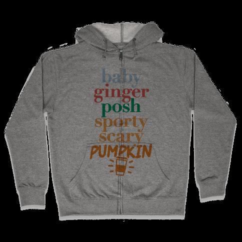 Spice Girls Members List (Pumpkin Spice) Zip Hoodie