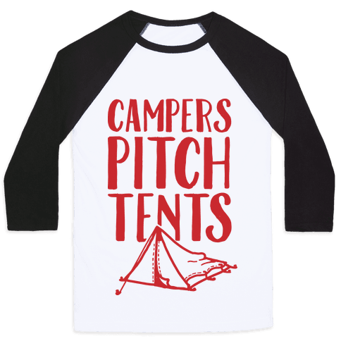 Campers Pitch Tents Baseball Tee