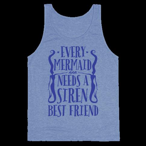 Every Mermaid Needs A Siren Best Friend Tank Top