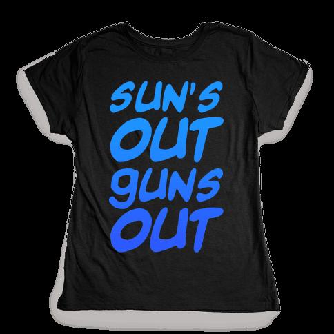 Sun's Out Guns Out (Blue) Womens T-Shirt