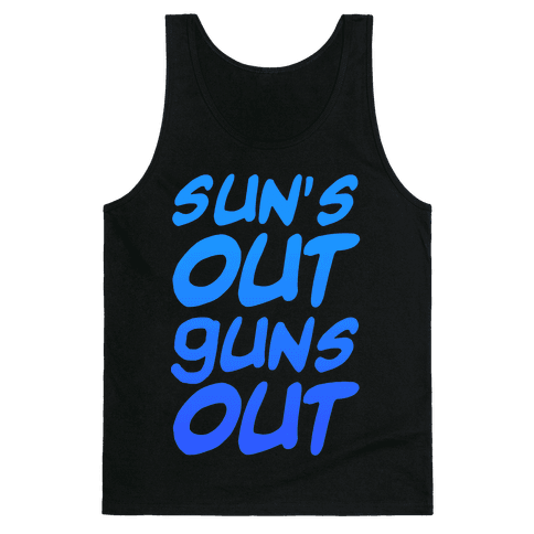 Sun's Out Guns Out (Blue) Tank Top