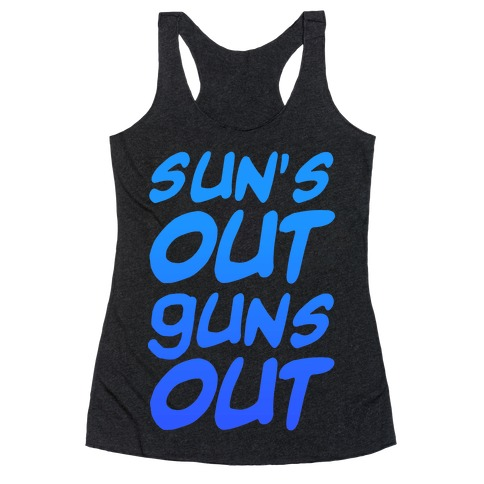 Sun's Out Guns Out (Blue) Racerback Tank Top