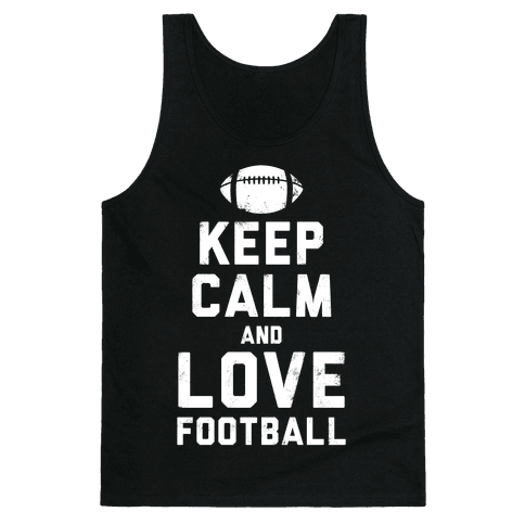 Keep Calm and Love Football (White Ink) Tank Top