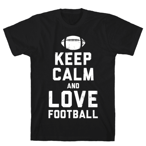 Keep Calm and Love Football (White Ink) Mens T-Shirt