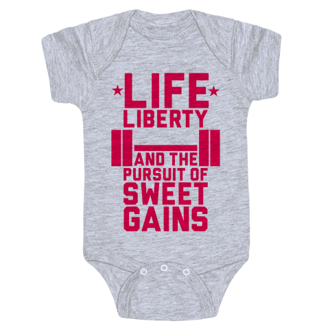 Life, Liberty, Sweet Gains Baby Onesy