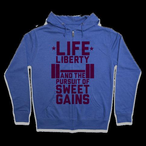 Life, Liberty, Sweet Gains Zip Hoodie