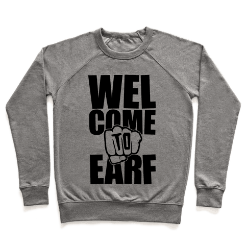 Welcome To Earf Pullover