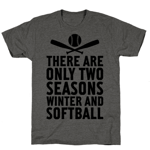 There Are Only Two Seasons Mens T-Shirt