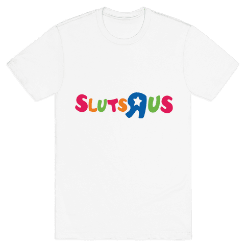 Sluts R Us Mens T-Shirt