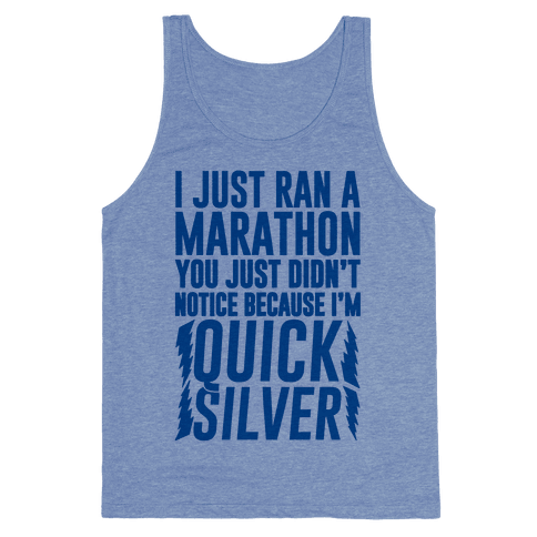 I Just Ran A Marathon Tank Top